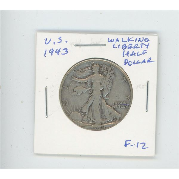 U.S. 1943 Walking Liberty Half Dollar. F-12. Issued after the U.S. joined World War II.