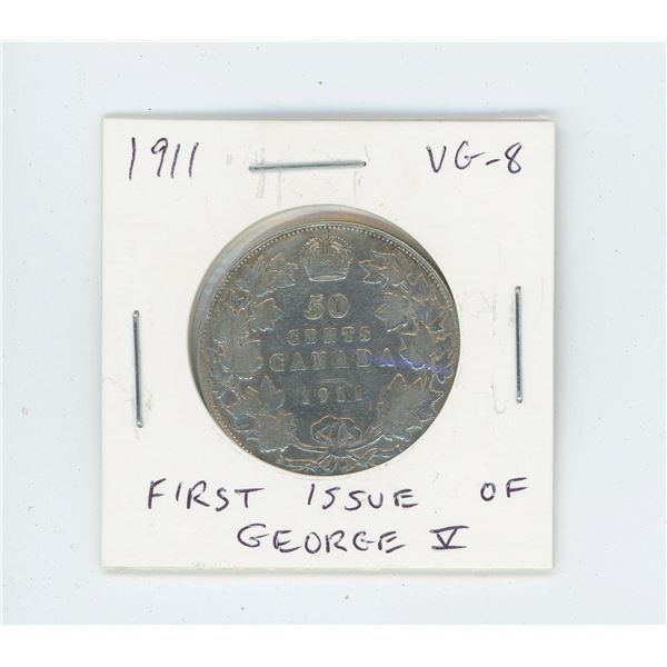 1911 Silver 50 Cents. The first issue of George V. Key Date. Mintage of 209,972. VG-8.