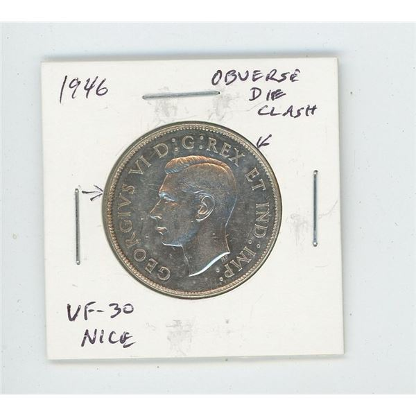 1946 Silver 50 Cents with Obverse Die Clash visible in front of and behind the King's head. VF-30. N