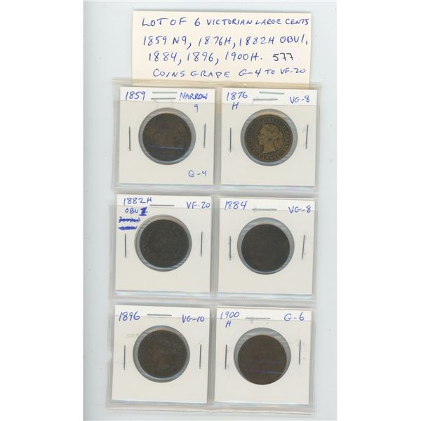 Lot of 6 Canadian Victorian Large Cents: 1859 Narrow 9, 1876H, 1882H Obverse 1, 1884, 1896 & 1900H.