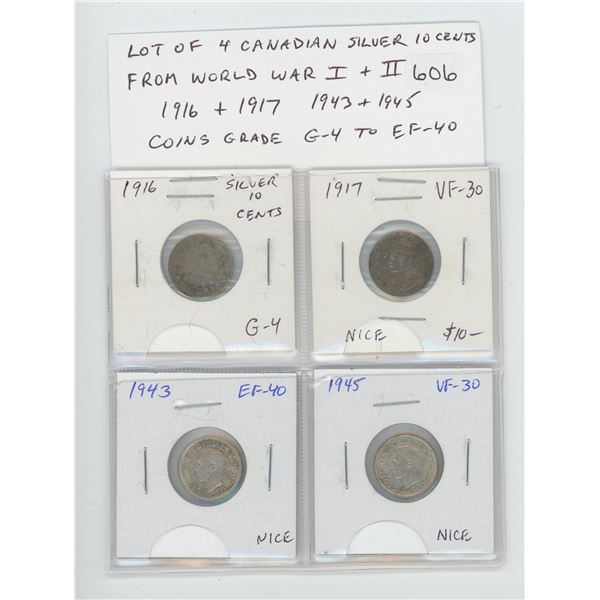 Lot of 4 Canadian Silver 10 cents from World War I and World War II. Includes 1916 & 1917 10 cents a