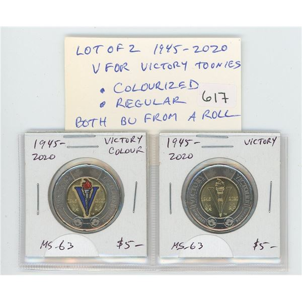 Lot of 2 1945-2020 V For Victory (End of World War II) Toonies. Includes red & blue Colourized Torch