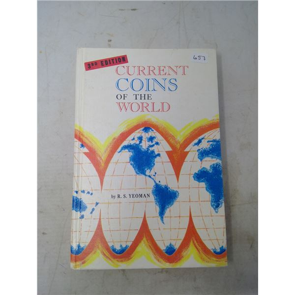 Current Coins of the World, 3rd Edition, by R.S. Yeoman. 1969 Edition. 256 pages. Hard Cover. Ex-Reg