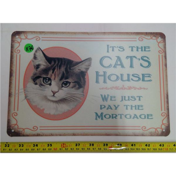 "12""x9"" Reproduction Signs - It's The Cat's House"
