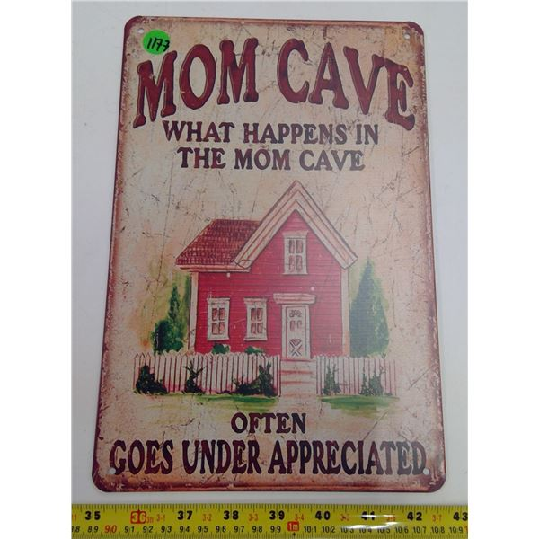 "12""x9"" Reproduction Signs - Mom Cave"