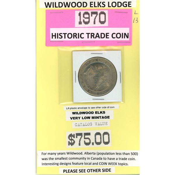 1970 Wildwood Elks - Wildwood AB trade dollar -Very Low Mintage