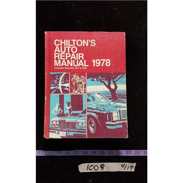 Chilton's 1971-78 Repair Manual