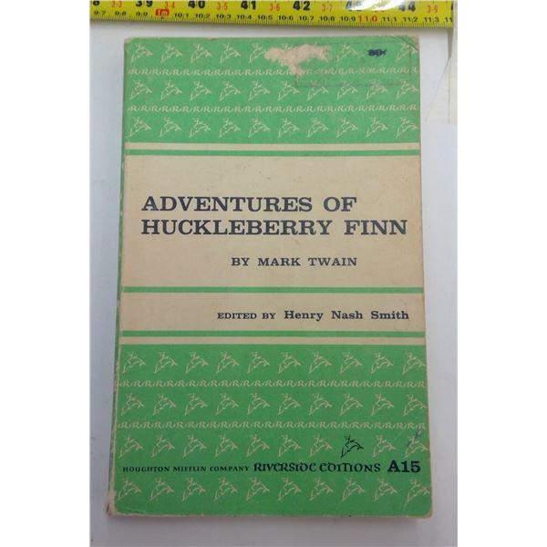 Adventures of Huckelberry Finn by Mark Twain