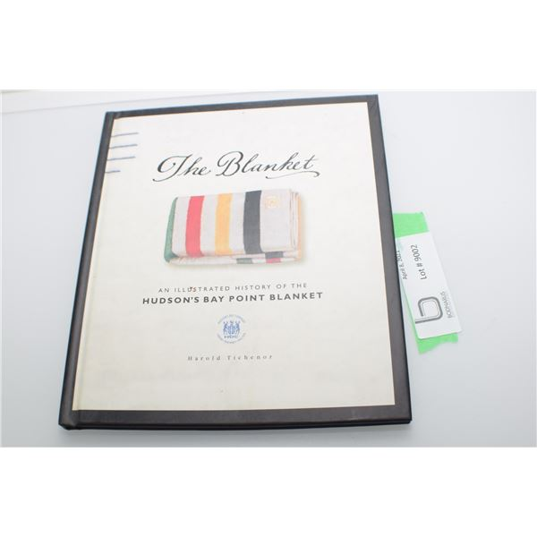 HISTORY OF THE HUDSON BAY BLANKET BOOK