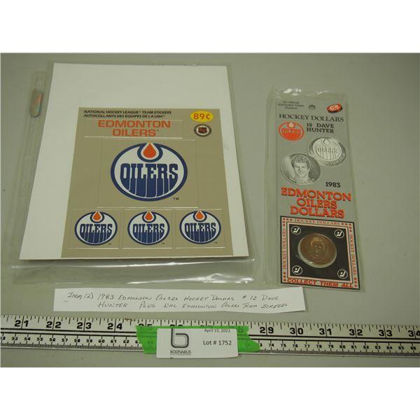 1983 Edmonton Oilers Hockey Dollar Dave Hunter plus Edmonton Oilers Stickers
