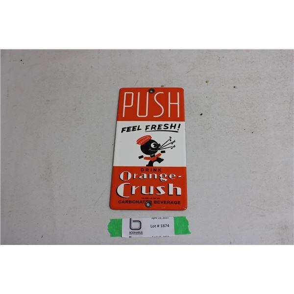 "Porcelain Enamel Orange Crush Sign 4"" x 8"""