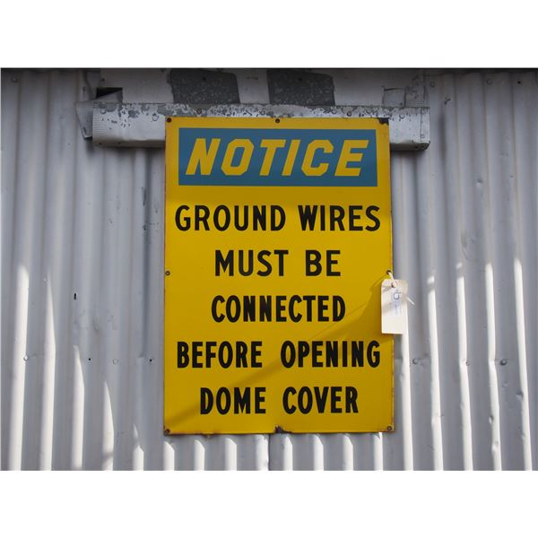 """Enamel Notice Ground Wires Sign (20"""" x 28"""" long)"""
