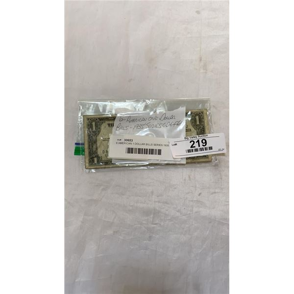 6 AMERICAN 1 DOLLAR BILLS SERIES 1935 CDEFGH