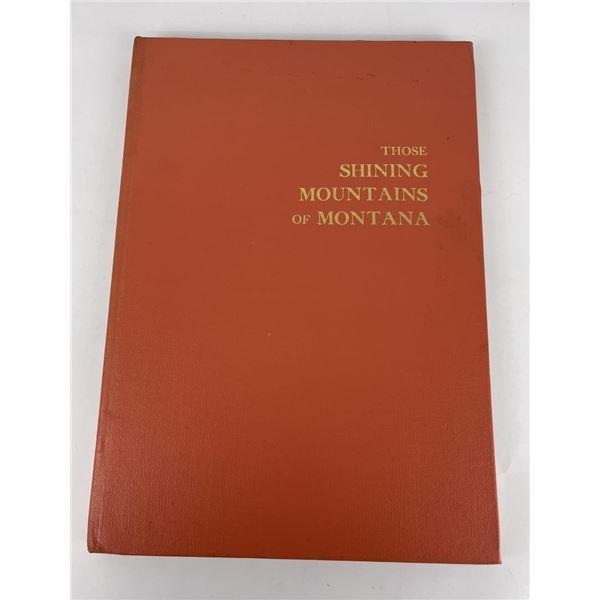 Those Shining Mountains of Montana