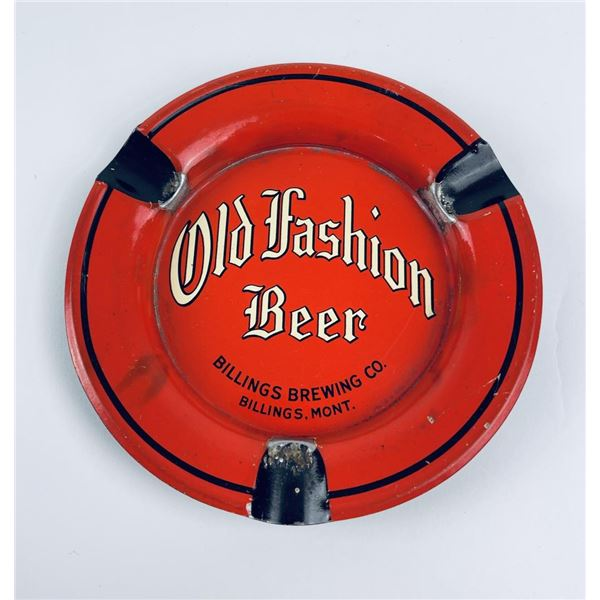 Old Fashioned Beer Billings Montana Ashtray
