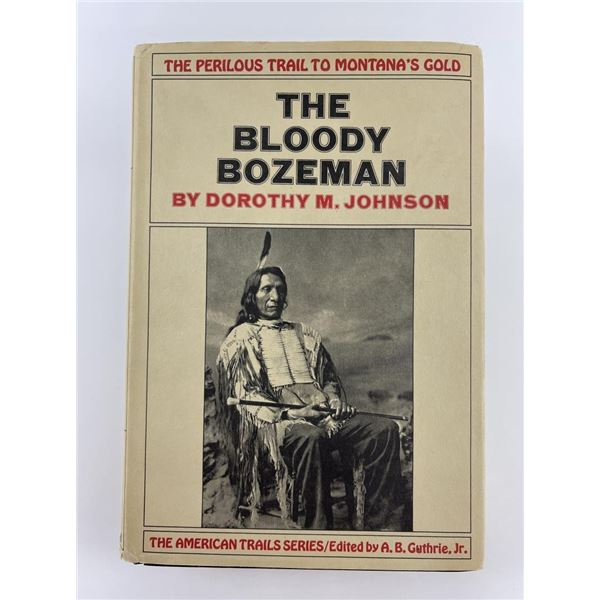 The Bloody Bozeman Dorothy Johnson