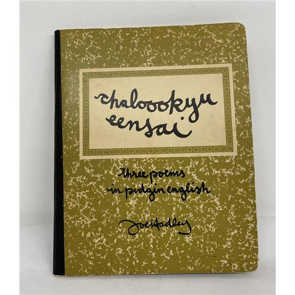 Chaloookyu Eensai Three Poems in Pidgin English
