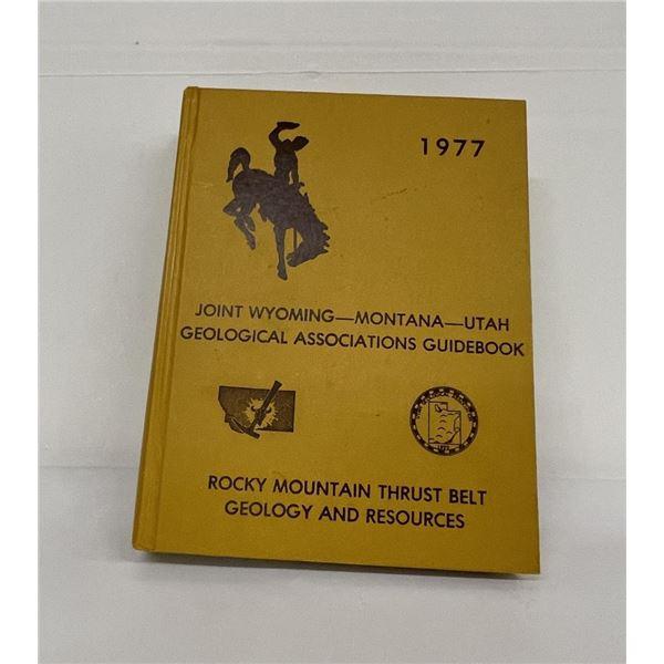 Joint Wyoming Montana Utah Geological Guidebook