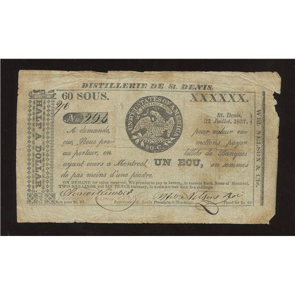 WFD. Nelson & Co. - Distillerie de St. Denis, L.C. 60 Sous or 1 Ecu July 22 1837