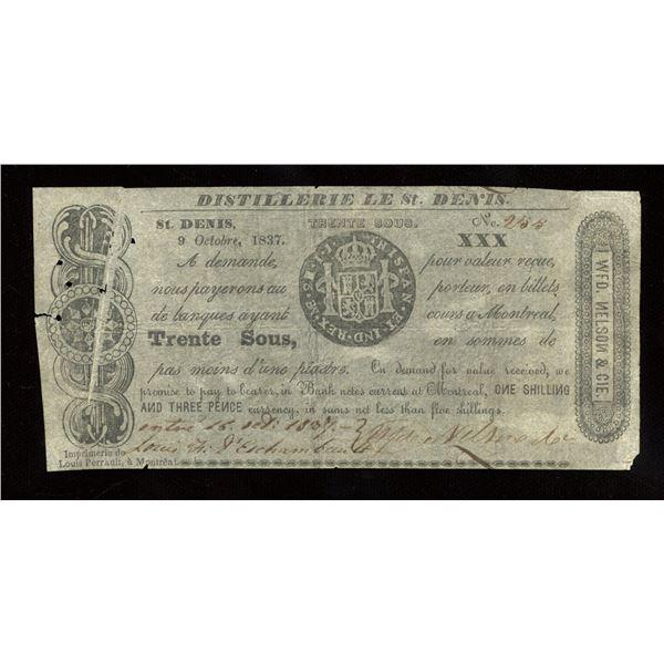 WFD. Nelson & Co. - Distillerie de St. Denis, L.C. 30 Sous or 1 Shilling & 3 Pence October 9, 1837