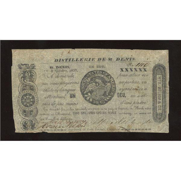 WFD. Nelson & Co. - Distillerie de St. Denis, L.C. UN Ecu or 2 Shillings 6 Pence October 9, 1837