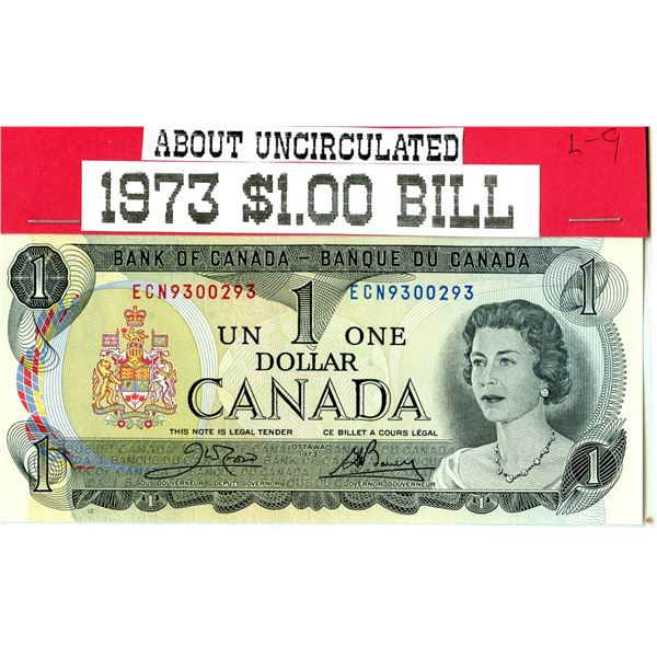 1973 Canadian $1 Banknote - about uncirculated and last year of issue