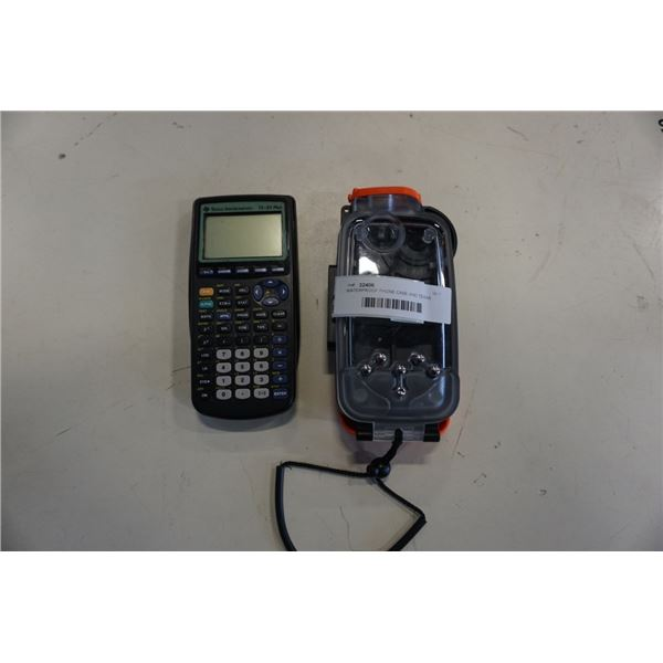 WATERPROOF PHONE CASE AND TEXAS INSTRUMENTS TI83 PLUS CALCULATOR