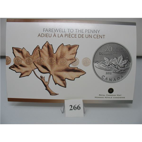 2012 CANADIAN $20 SILVER COIN - .9999 PURE SILVER - FAREWELL to the PENNY