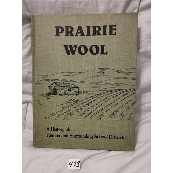 Prairie wool - Climax, SK history book