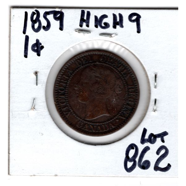 862 1859 HIGH 9 ONE CENT