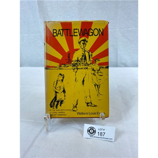 Battle Wagon Book By W.L. Exum Pearl Harbour Attack