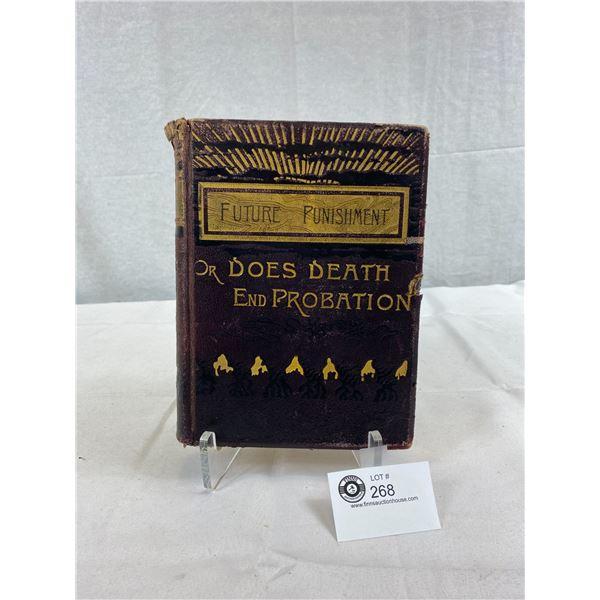 Future Punishment 'Does Death End Probation?' By The Rev'd William Cochrane, D.D., 1886 Bardley, Gar