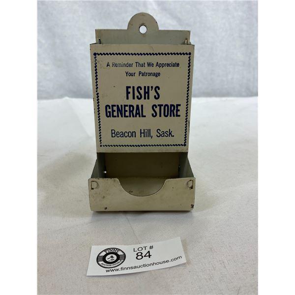 Vintage Original Fish's General Store Tin Matches Holder, Beacon Hill Saskatchewan, Great Shape