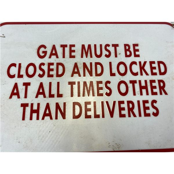 "18 x 12 Metal Sign ""Gate Must be Closed and Locked"""