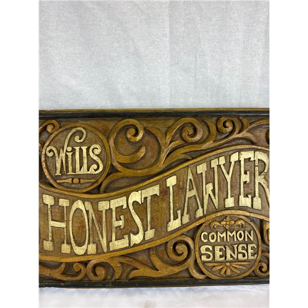 Vintage 32 x 14 Honest Lawyer Sign