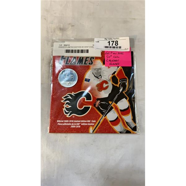 2009/2010 LIMITED EDITION 50 CENT COIN CALGARY  NHL
