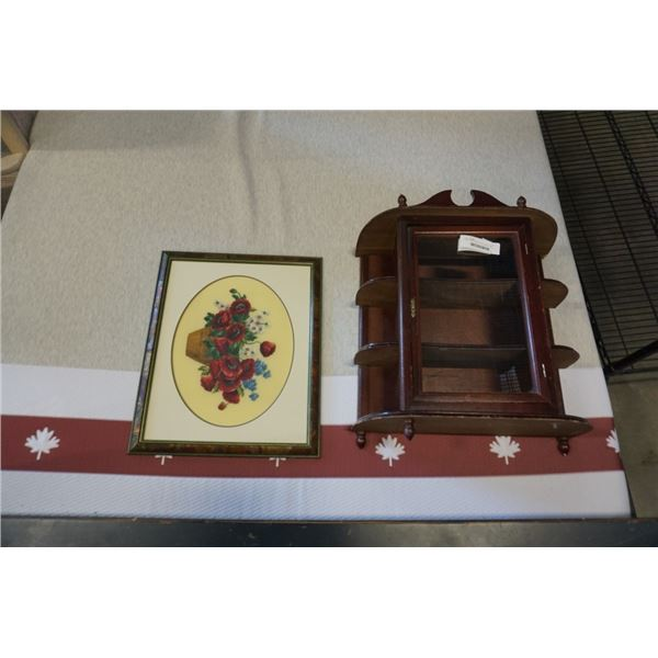 MAHOGANY FINISH CURIO CABINET AND CROSS STICH PICTURE - BASKET OF POPPIES