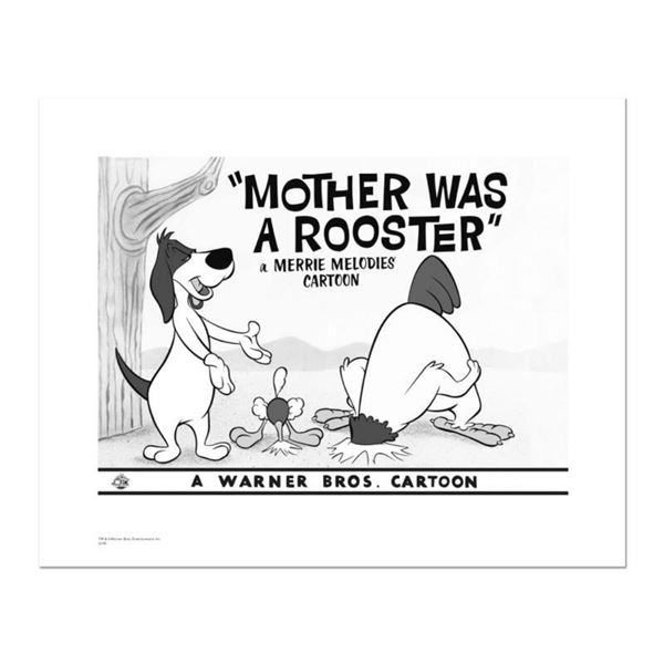 """""""Mother Was A Rooster"""" Numbered Limited Edition Giclee from Warner Bros. with Certificate of Authent"""