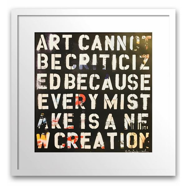 "Mr. Brainwash- Original Offset Lithograph on Paper ""Art Cannot be Criticized"""