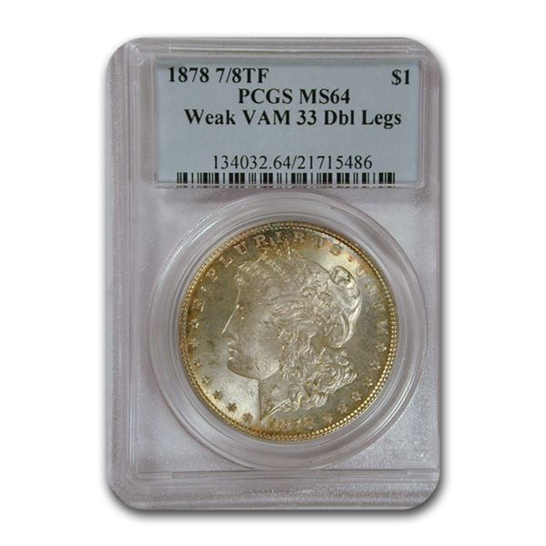 1878 Morgan Dollar 7/8 TF MS-64 PCGS (Weak, DBL Legs, VAM-33)