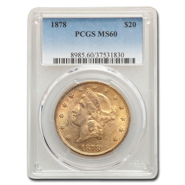 1878 $20 Liberty Gold Double Eagle MS-60 PCGS