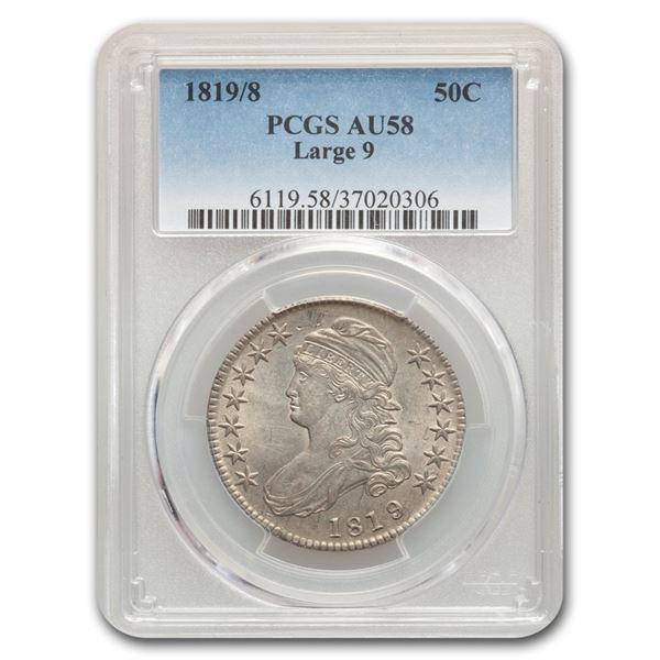 1819/8 Capped Bust Half Dollar AU-58 PCGS (Large 9)