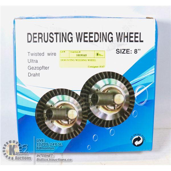 DERUSTING WEEDING WHEEL