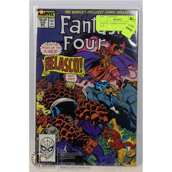 MARVEL COMICS FANTASTIC FOUR #314