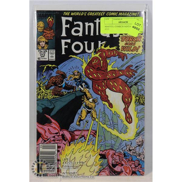 MARVEL COMICS FANTASTIC FOUR #313