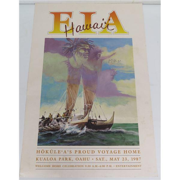 """Poster, """"Eia Hawaii, Hokuleia"""" 5/23/87 11"""" x 18"""""""