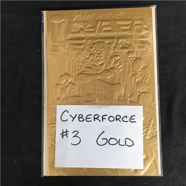 CYBERFORCE #3 Gold (IMAGE COMICS)