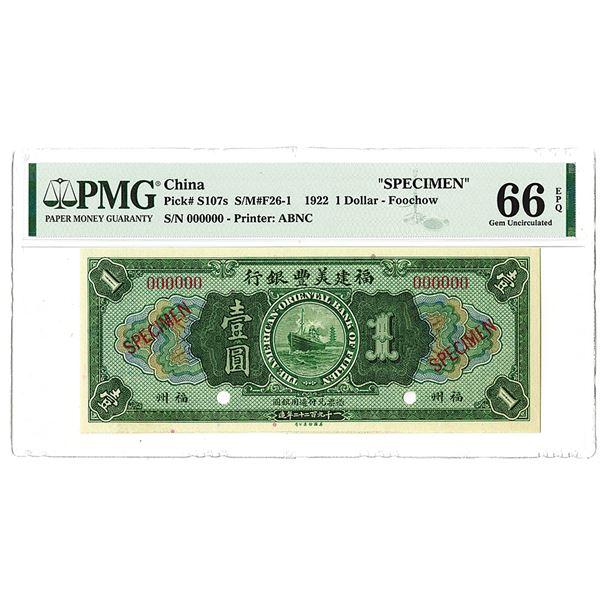 """American-Oriental Bank of Fukien, 1922 –Foochow"""" Issue Specimen Banknote."""
