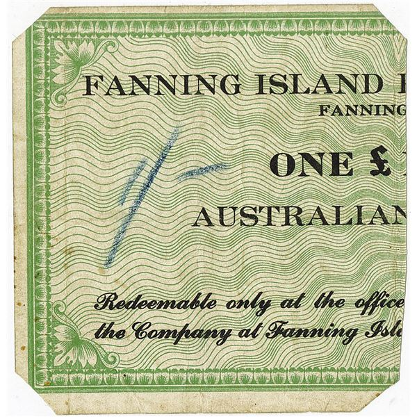 Fanning Island Plantations, Ltd.. ca. 1944-1945 Issue Banknote.