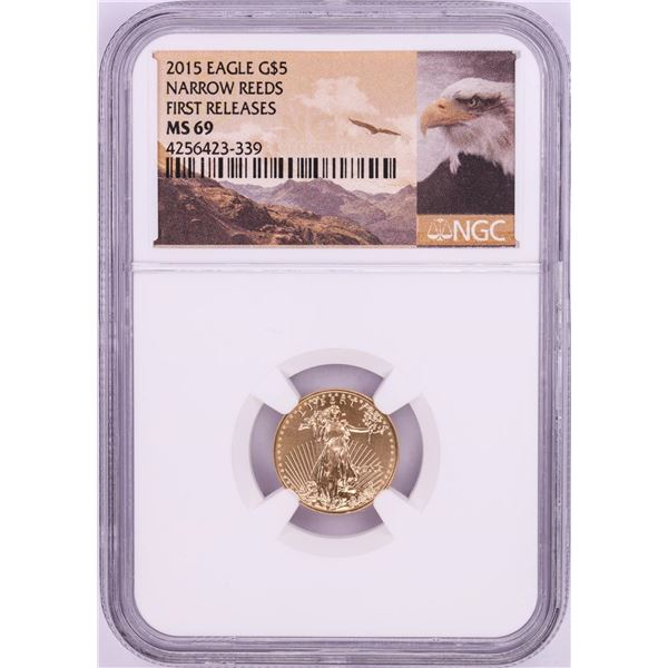 2015 Narrow Reeds $5 American Gold Eagle Coin NGC MS69 First Releases